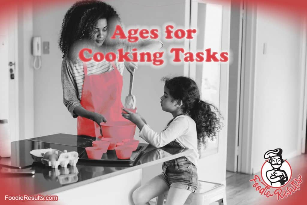 Ages for Cooking Tasks